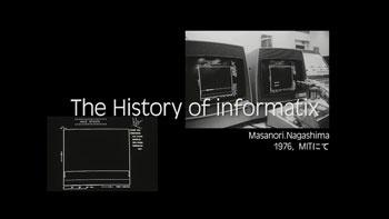 制作したビデオ「The History of informatix」のオープニング画像